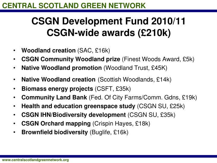 CSGN Development Fund 2010/11