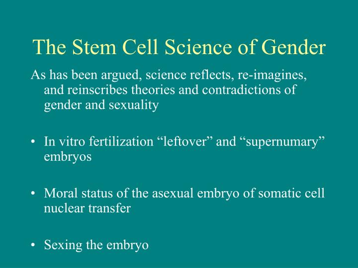 The Stem Cell Science of Gender