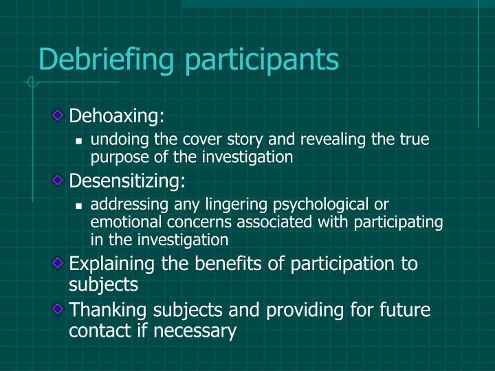 Debriefing participants