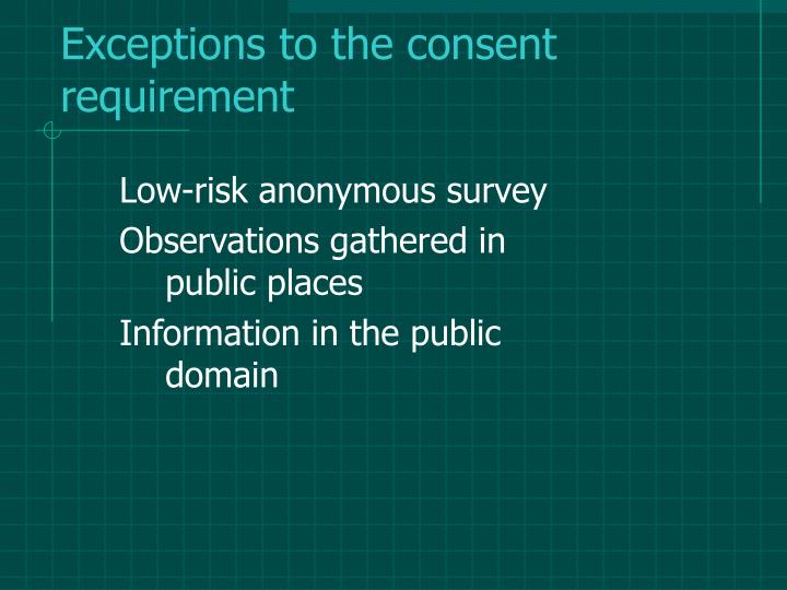 Exceptions to the consent requirement