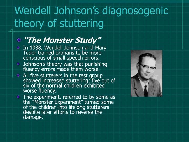 Wendell Johnson's diagnosogenic theory of stuttering