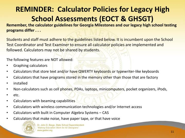 REMINDER:  Calculator Policies for Legacy High School Assessments (EOCT & GHSGT)