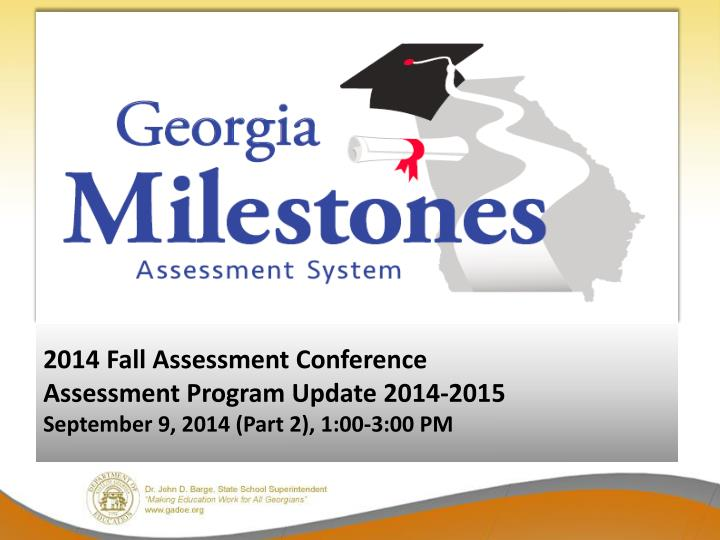2014 Fall Assessment Conference