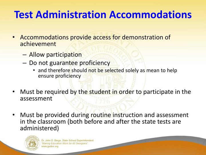 Test Administration Accommodations