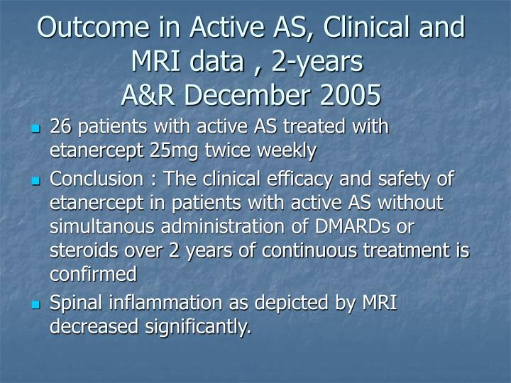 Outcome in Active AS, Clinical and MRI data , 2-years