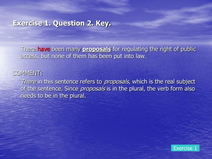 Exercise 1. Question 2. Key.