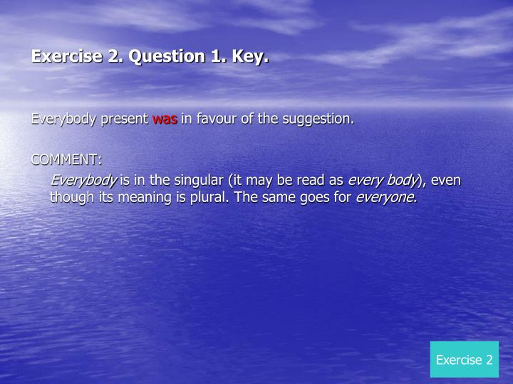 Exercise 2. Question 1. Key.