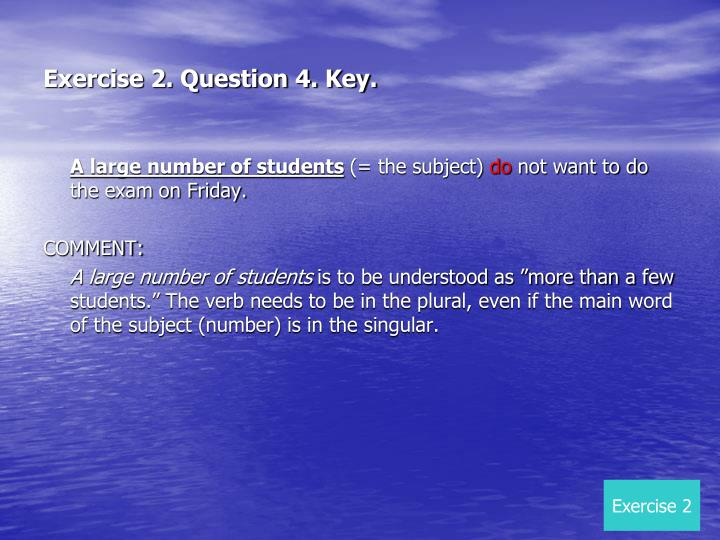 Exercise 2. Question 4. Key.