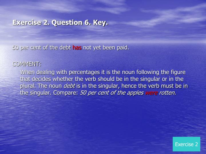 Exercise 2. Question 6. Key.