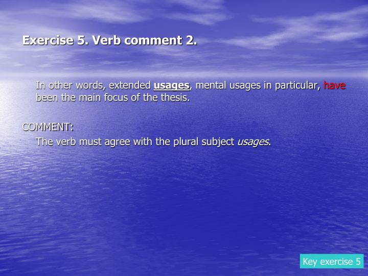 Exercise 5. Verb comment 2.