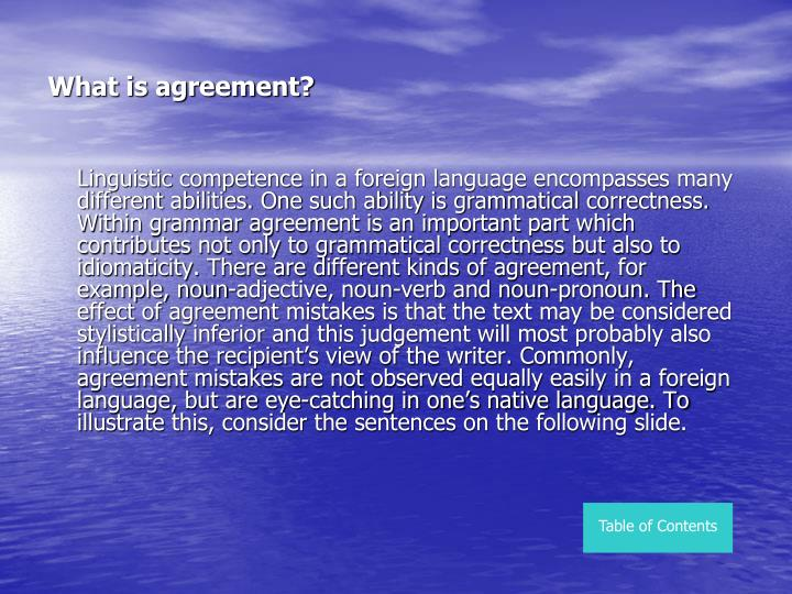 What is agreement?