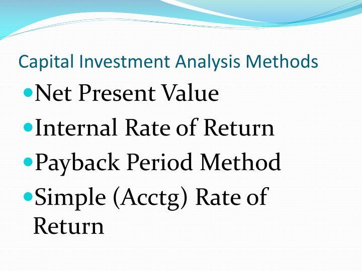 Capital Investment Analysis Methods