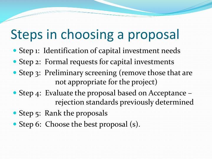 Steps in choosing a proposal