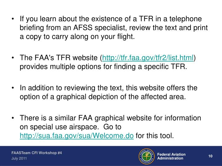 If you learn about the existence of a TFR in a telephone briefing from an AFSS specialist, review the text and print a copy to carry along on your flight.