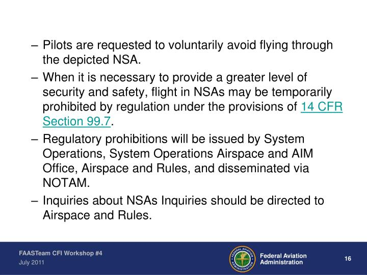 Pilots are requested to voluntarily avoid flying through the depicted NSA.