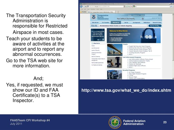 The Transportation Security Administration is responsible for Restricted