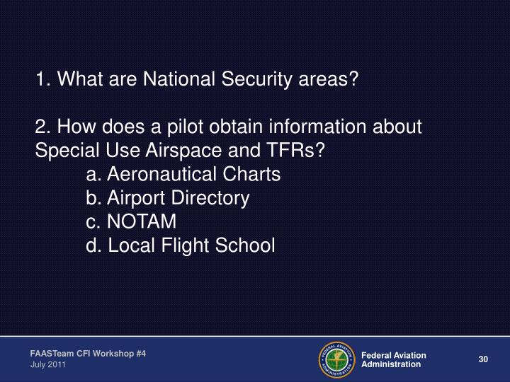 1. What are National Security areas?