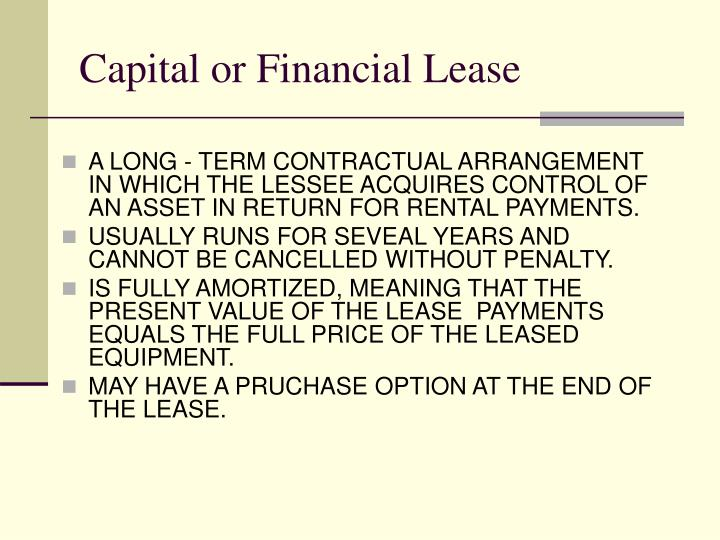 Capital or Financial Lease