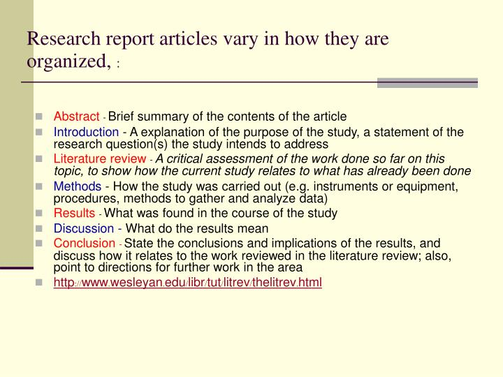 Research report articles vary in how they are organized,