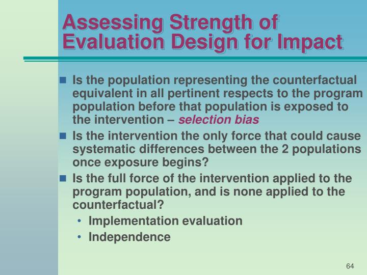 Assessing Strength of Evaluation Design for Impact