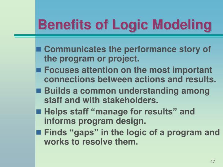 Benefits of Logic Modeling