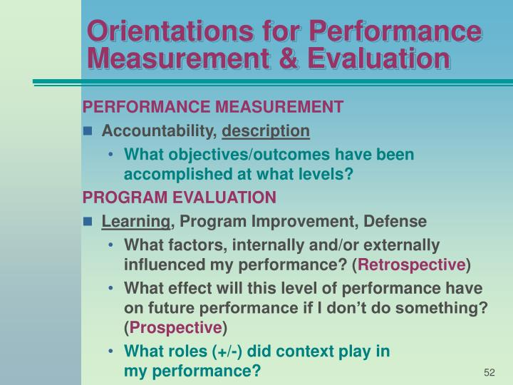 Orientations for Performance Measurement & Evaluation