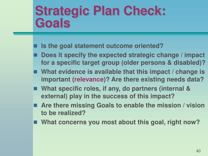Strategic Plan Check: Goals