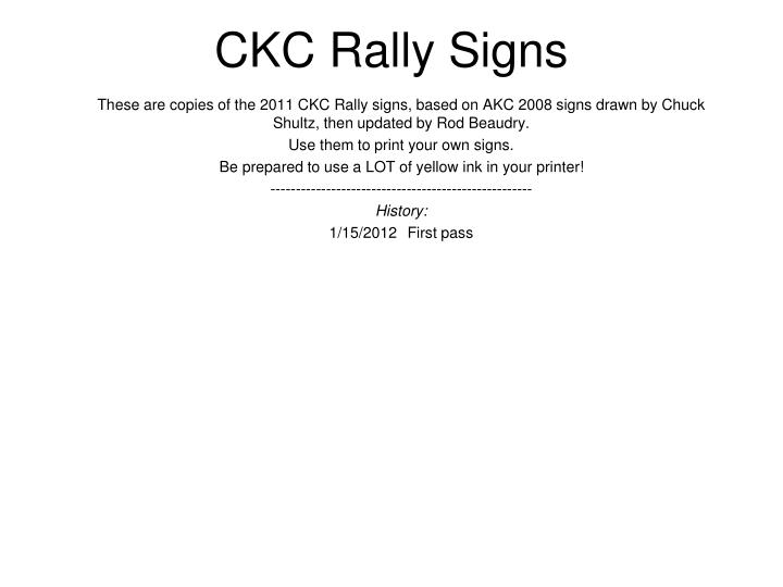 ckc rally signs