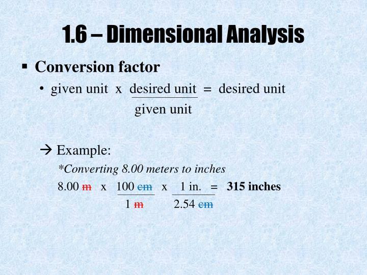 1.6 – Dimensional Analysis