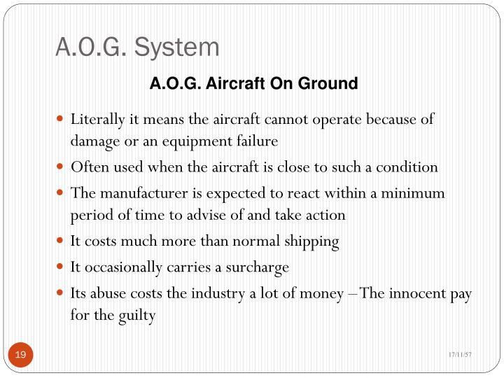 A.O.G. System