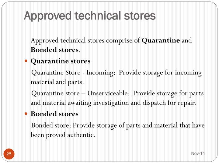 Approved technical stores