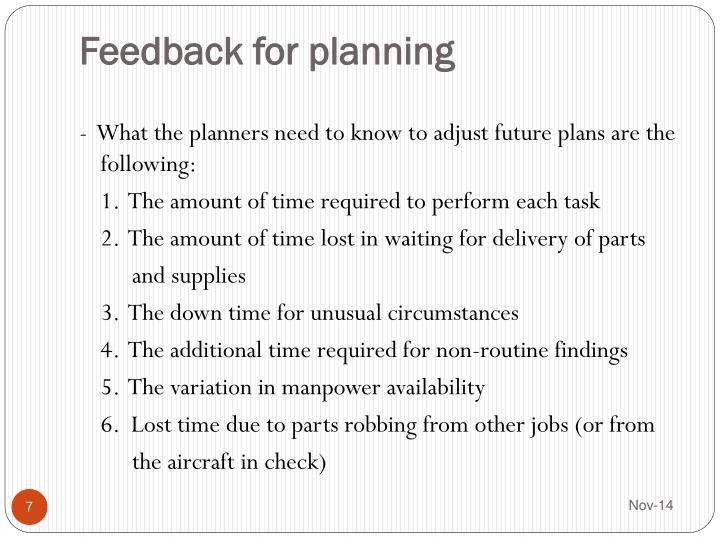 Feedback for planning