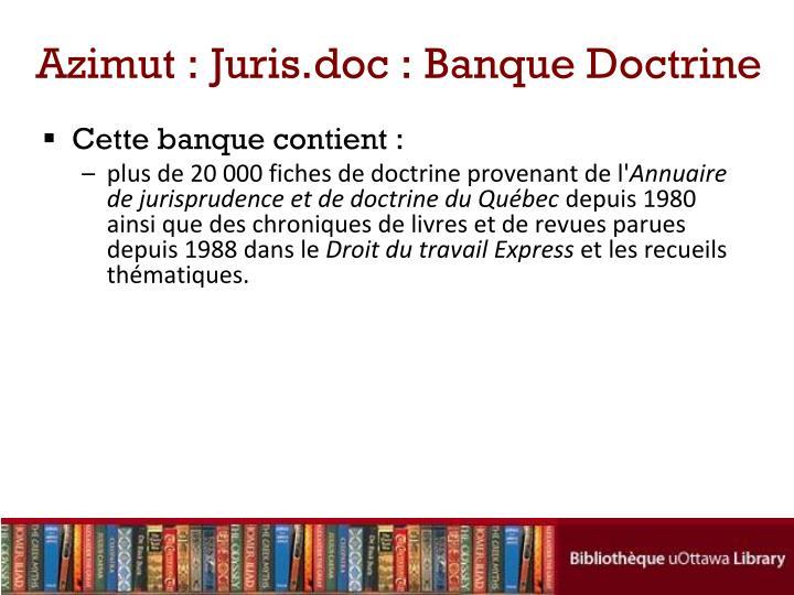 Azimut : Juris.doc : Banque Doctrine