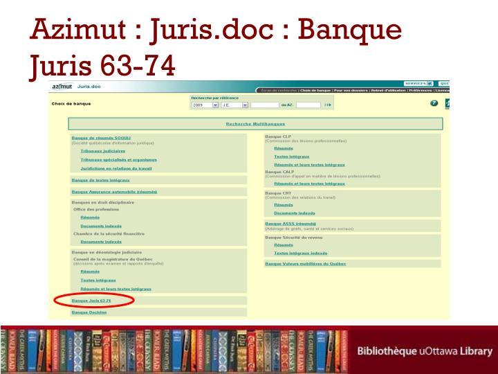 Azimut : Juris.doc : Banque Juris 63-74