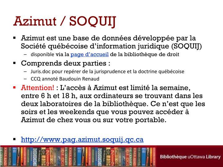 Azimut/ SOQUIJ