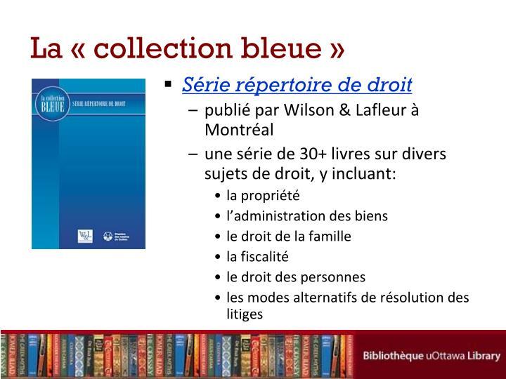 La «collection bleue»