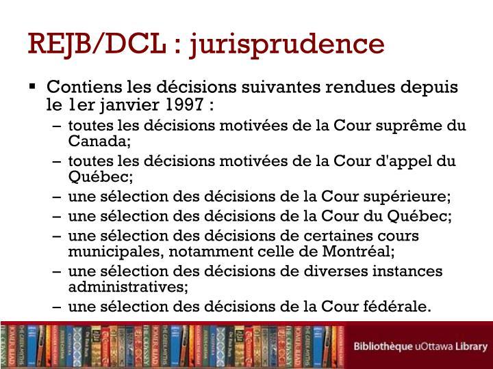 REJB/DCL : jurisprudence