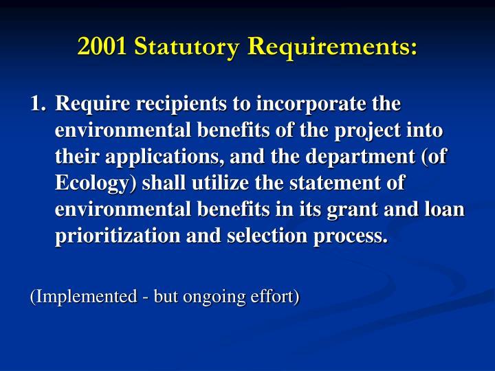 2001 Statutory Requirements: