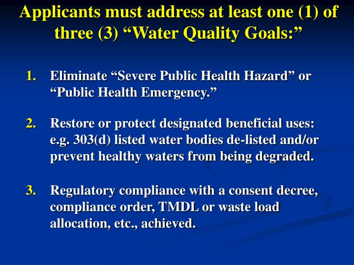 """Applicants must address at least one (1) of three (3) """"Water Quality Goals:"""""""