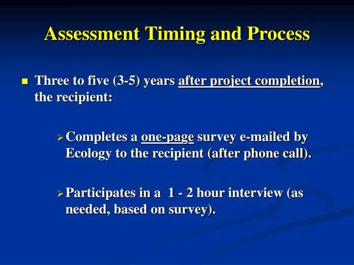 Assessment Timing and Process