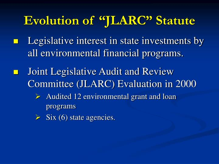 "Evolution of ""JLARC"" Statute"