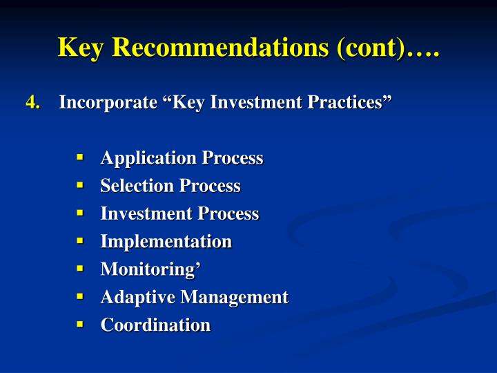 Key Recommendations (cont)….