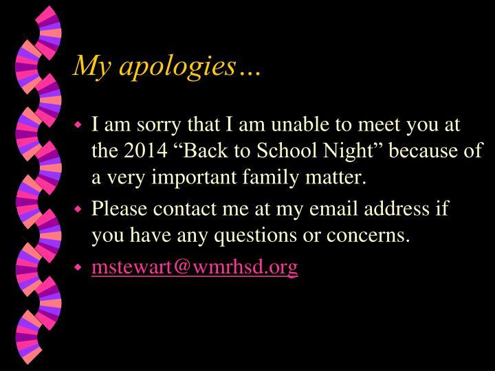 My apologies…