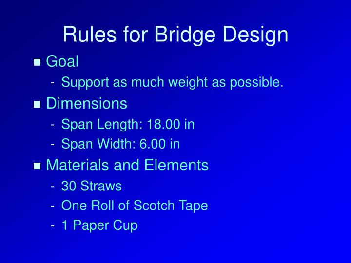 Rules for Bridge Design