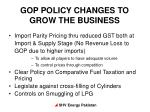 gop policy changes to grow the business