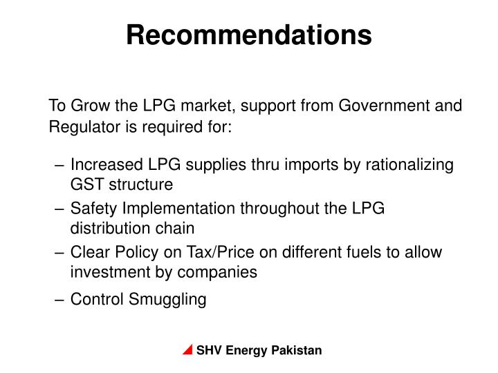 To Grow the LPG market, support from Government and Regulator is required for: