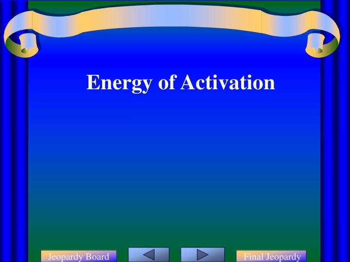 Energy of Activation