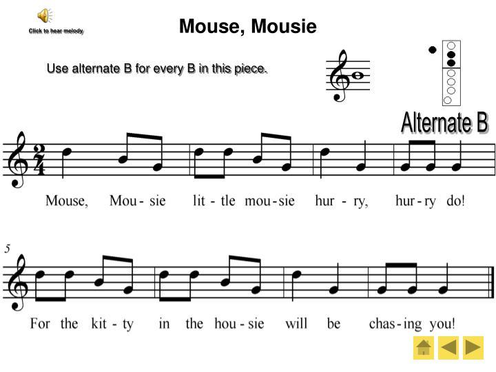 Mouse, Mousie