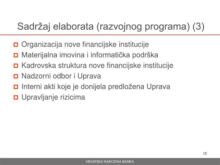Sadržaj elaborata (razvojnog programa) (3)