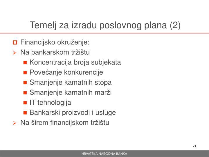 Temelj za izradu poslovnog plana (2)